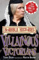 Villainous Victorians - Deary, Terry