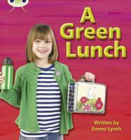 Phonics Bug a Green Lunch Phase 3 - Lynch, Emma