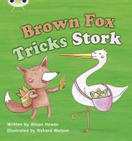 Phonics Bug Brown Fox Tricks Stork Phase - Hawes, Alison