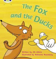 Phonics Bug the Fox & the Ducks Phase - Atkins, Jill