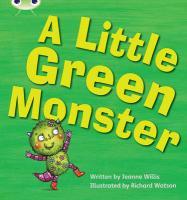 Phonics Bug a Little Green Monster Phase - Willis, Jeanne