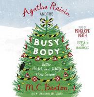 Agatha Raisin and the Busy Body - Beaton, M. C.