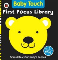Baby Touch: First Focus Library