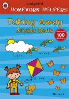 Ladybird Homework Helpers: Taking Away Sticker Book