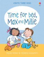 Max and Millie. Time for Bed - Brooks, Felicity