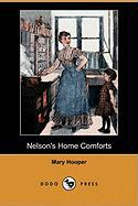 Nelson's Home Comforts (Dodo Press) - Hooper, Mary