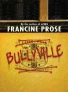 Bullyville - Prose, Francine