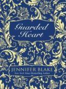 Guarded Heart - Blake, Jennifer