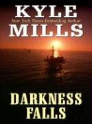 Darkness Falls - Mills, Kyle