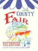 The County Fair - Valentine, Katherine