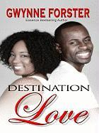 Destination Love - Forster, Gwynne