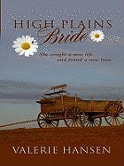 High Plains Bride - Hansen, Valerie