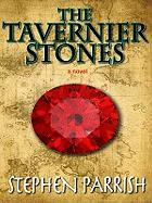 The Tavernier Stones - Parrish, Stephen