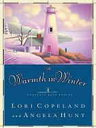 A Warmth in Winter - Copeland, Lori