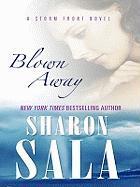 Blown Away - Sala, Sharon