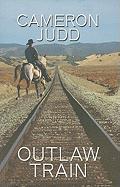 Outlaw Train - Judd, Cameron