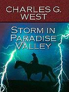 Storm in Paradise Valley - West, Charles G.