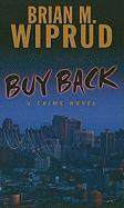 Buy Back - Wiprud, Brian M.