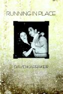 Running in Place - Karraker, David