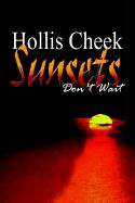 Sunsets Don't Wait - Cheek, Hollis