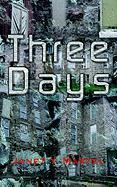 Three Days - Martel, Janet Y.