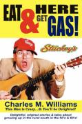 Eat Here & Get Gas - Williams, Charles M.