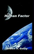 The Human Factor - Golley, Shawn H.