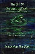 The Gift of the Barking Frog - Whitler, Larry