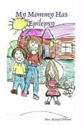 My Mommy Has Epilepsy - Chillemi, Stacey