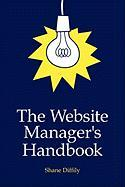 The Website Manager's Handbook - Diffily, Shane