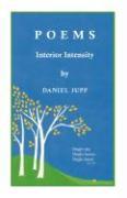 Poems: Interior Intensity - Jupp, Daniel
