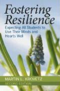 Fostering Resilience: Expecting All Students to Use Their Minds and Hearts Well - Krovetz, Martin L.