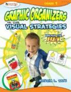 Graphic Organizers and Other Visual Strategies: Engage the Brain: Grade 1 - Tate, Marcia L.