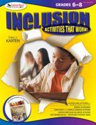 Inclusion: Activities That Work! Grades 6-8 - Karten, Toby J.
