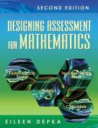 Designing Assessment for Mathematics - Depka, Eileen