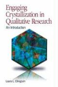 Engaging Crystallization in Qualitative Research: An Introduction - Ellingson, Laura L.