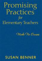 Promising Practices for Elementary Teachers: Make No Excuses! - Benner, Susan