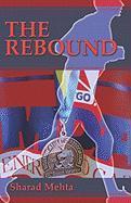 The Rebound - Mehta, Sharad