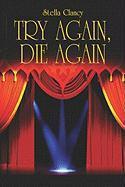 Try Again, Die Again - Clancy, Stella
