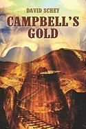 Campbell's Gold - Schey, David; Schey, N. David