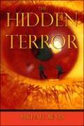 The Hidden Terror - Reyes, Michael