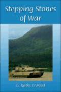 Stepping Stones of War - Erwood, G. Kathy