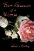 Four Seasons of a Woman - Fielding, Rhodora