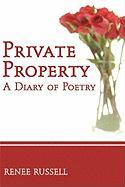 Private Property: A Diary of Poetry - Russell, Renee