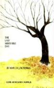 The Last Miserable Day - Bowman, Marcia J.