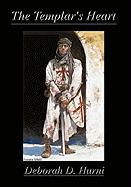 The Templar's Heart - Hurni, Deborah D.