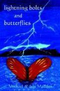 Lightning Bolts & Butterflies - Maddox, Michael; Maddox, Debi