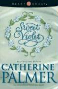 Sweet Violet - Palmer, Catherine