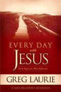 Everyday with Jesus: First Steps for New Believers - Laurie, Greg