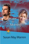 Escape to Morning - Warren, Susan May
